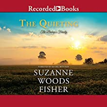 The Quieting Audiobook by Suzanne Woods Fisher Narrated by Rachel Botchan