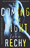 The Coming of the Night (Rechy, John) (0802137423) by Rechy, John