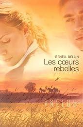 Les coeurs rebelles