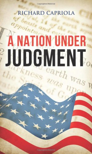 Book: A Nation Under Judgment by Richard Capriola