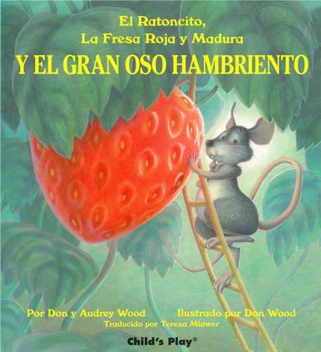 Y El Gran Oso Hambriento (Spanish Editions)