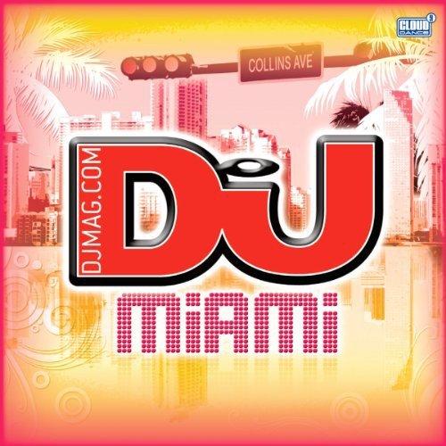 DJ Mag Miami 201