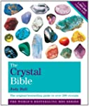 The Crystal Bible Volume 1: The defin...