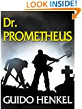 Dr. Prometheus: A Victorian Mystery (Jason Dark - Ghost Hunter Book 5)