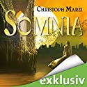 Somnia (       ungekürzt) von Christoph Marzi Gesprochen von: Anke Reitzenstein