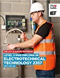The City & Guilds Textbook: Level 3 NVQ Diploma in Electrotechnical Technology 2357 Units 305-306