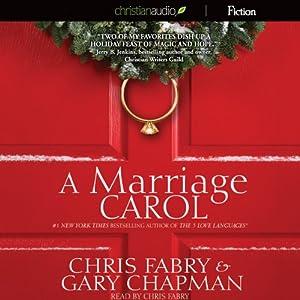 A Marriage Carol | [Chris Fabry, Gary Chapman]