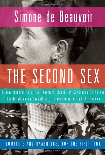 The Second Sex: A New Translation by Constance Borde and Sheila Malovany-Chevallier