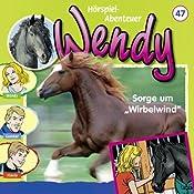Sorge um Wirbelwind (Wendy 47)   Nelly Sand