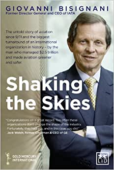 Shaking The Skies: The Untold Story Of Change In Aviation Since 9/11