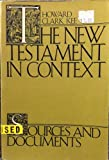 img - for The New Testament in Context: Sources and Documents book / textbook / text book
