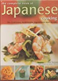 img - for The Complete Book of Japanese Cooking, the Traditions, Ingredients and Recipes book / textbook / text book