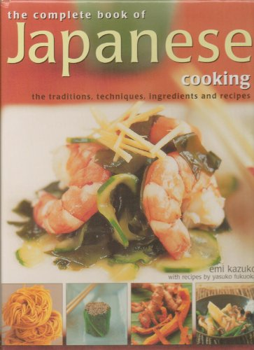 Free books online to read now the complete book of japanese cooking the complete book of japanese cooking the traditions ingredients and recipes forumfinder Images