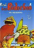 Les Bidochon, Tome 2 : Les Bidochon en vacances - 22.5 x 17 cm