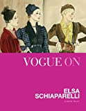 Vogue on Elsa Schiaparelli (Vogue on Designers)
