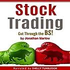 Stock Trading: Cut Through the BS! Hörbuch von Jonathan Marlow Gesprochen von: Shelly Tumbleson