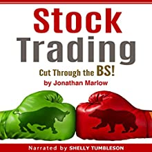 Stock Trading: Cut Through the BS! Audiobook by Jonathan Marlow Narrated by Shelly Tumbleson