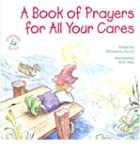 Book Of Prayers For All Your Cares