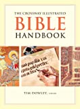 img - for The Crossway Illustrated Bible Handbook book / textbook / text book