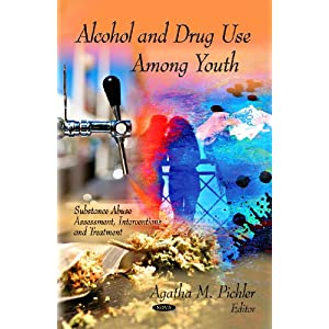 Alcohol and Drug Use Among Youth Agatha Pichler