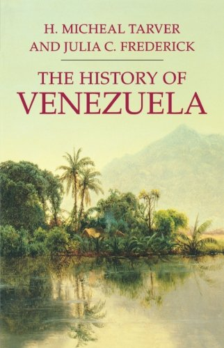 The History of Venezuela (Palgrave Essential Histories)
