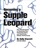 Becoming a Supple Leopard: The Ultimate