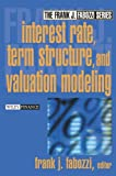 img - for Interest Rate, Term Structure, and Valuation Modeling book / textbook / text book