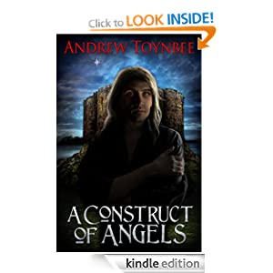 A Construct of Angels (The Angels of York) eBook: Andrew Toynbee: Amazon.co.uk: Kindle Store