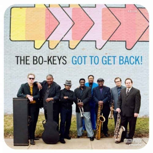 The Bo-Keys 'Got To Get Back!'