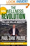The New Wellness Revolution: How to M...