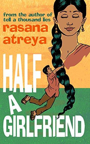 Rasana Atreya - Half A Girlfriend