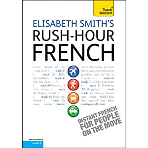 Rush-Hour French: Teach Yourself | [Elisabeth Smith]