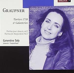 Graupner: Partitas for Harpsichord, Vol. 2