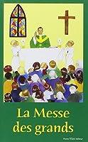 La messe des grands