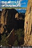 Needles of Rushmore Climbing in South Dakota's Mt. Rushmore National Memorial