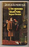 The Memoirs of Solar Pons (The Solar Pons Series, No 3) (0523005431) by August Derleth