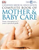Cma Complete Book Of Mother And Baby Care