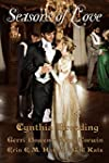 Seasons of Love: A Regency Anthology...