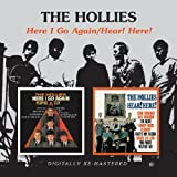 Here I Go Again / Hear! Hear!by The Hollies