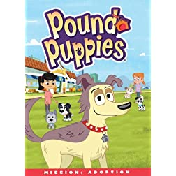 Pound Puppies: Mission: Adoption