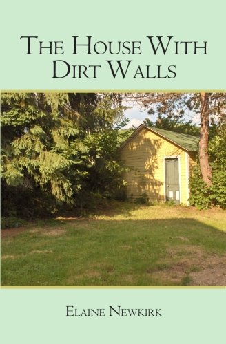 The House With Dirt Walls