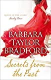Secrets from the Past by Bradford, Barbara Taylor on 28/02/2013 Unabridged edition Barbara Taylor Bradford