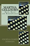 Martha Gellhorn: Myth, Motif and Remembrance
