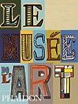 MUS�E DE L'ART (LE) N.�.