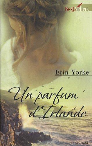 Un parfum d'Irlande d' Erin Yorke 51o9ULh3cnL