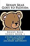 Benny Bear Goes to Florida