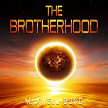 The Brotherhood Audiobook by Maxwell Bond Narrated by Joseph Midoro, Melody Bush