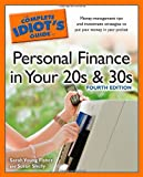 The Complete Idiot's Guide to Personal Finance inYour 20s &30s, 4th Edit (Idiot's Guides)