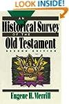 Historical Survey of the Old Testamen...