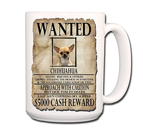 chihuahua-wanted-poster-coffee-tea-mug-15-oz-no-1-funny-by-wag-whimsy